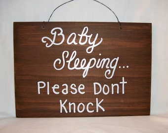BABY SLEEPING, Please don;t KNOCK wood sign,nursery sign,mom gifts