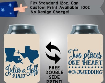 States Two Places One Heart Names Date Collapsible Neoprene Custom Can Cooler Double Side Print (W280)