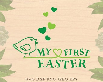 Easter svg My first easter svg Baby first easter svg baby easter files for silhouette Bird svg Eps DXF files Cricut downloads Cricut files