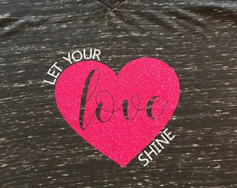 Let Your Love Shine glittery heart tshirt, cute Valentine's Day shirt