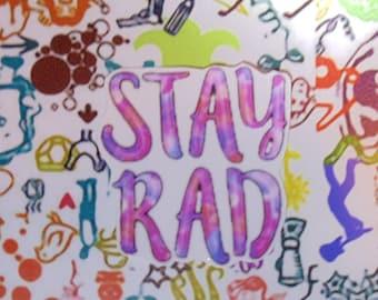 Stay Rad Sticker