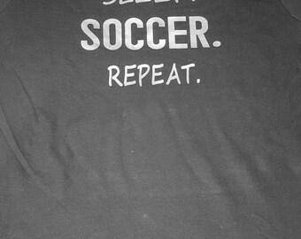 Sports shirt, womans shirt, sports mom , soccer mom-Eat Sleep Soccer Repeat, customizable