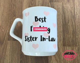 Best F*cking Sister In-Law Mug | Sister In Law Gifts