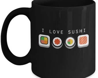 I Love Sushi - Sushi Lover - Sushi Roll - California Roll - Tuna Roll - Sushi Cup Gift Coffee Mug