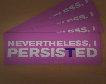 Nevertheless, I Persisted Magnetic Bumper Sticker