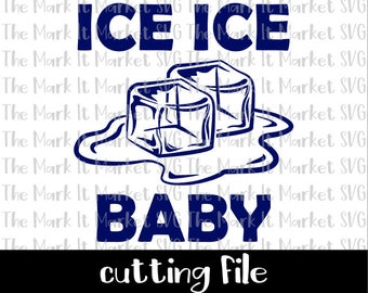 Ice Ice Baby SVG/DXF cutting file