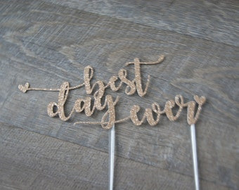 Wedding Cake Topper Best Day Ever with 6 Inch Clear Stick Ready2Ship