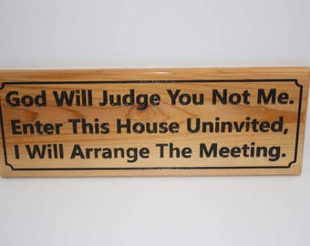 Carved and Painted Home Security Sign, Public Warning, Your Intent To Protect Yourself and Your Property.