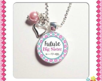 FUTURE BIG SISTER Pendant, New big sister, gift for sister, Sister Charm, Sister jewelry