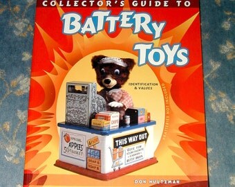 Battery Toys collectors guide and reference book vintage collectibles rare