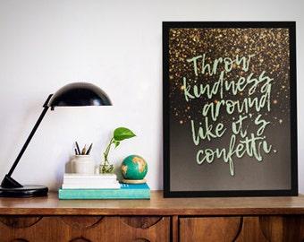 "8""x10"" Throw Kindness Print"