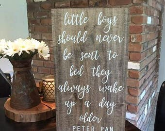 Peter Pan Baby Boy Nursery Sign | Little Boys Should Never Be Sent To Bed | Homemade Custom Sign