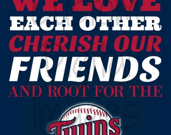 """INSTANT DOWNLOAD Minnesota Twins Inspired """"In Our Home"""" 