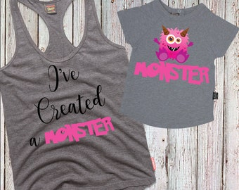 I've Created A Monster- Mother & Daughter  Matching Iron-on Transfer Printable