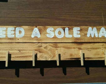"""Laundry Room """"Need A Sole Mate"""""""