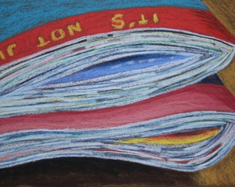 "Original pastel painting ""It's Not Just."""