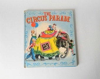 The circus parade 1950 by olive zietz childrens book
