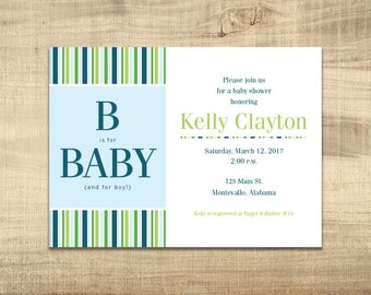 B is for Baby - Baby Boy Shower Invitation - 5x7 - Digital File