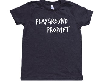 Playground Prophet Toddler Shirt