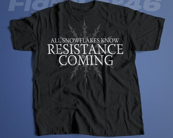 Resistance is Coming | Men's Unisex TheResistance Snowflake T-Shirt | GOT Parody Political T-Shirt and Clothing
