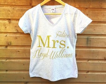 Future Mrs T Shirt, Personalised T Shirt, Wedding T Shirt, Hen Party T Shirt, Personalized T Shirt, Hen Party T Shirts