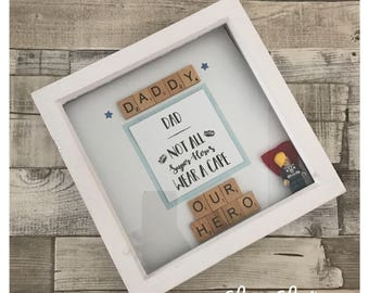 Not all superheros wear capes Father's Day gift frame 3d box present dad daddy