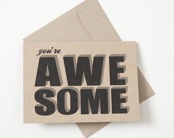 Greeting Card - You're Awesome