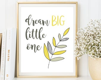 Dream Big Little One, Nursery Wall Art, Kids Wall Art, Nursery Wall Decor, Baby Room Decor, Motivational Nursery Decor, INSTANT DOWNLOAD