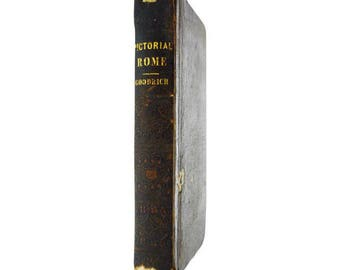 Antique 1852 Pictorial History of Ancient Rome Leather Bound Book