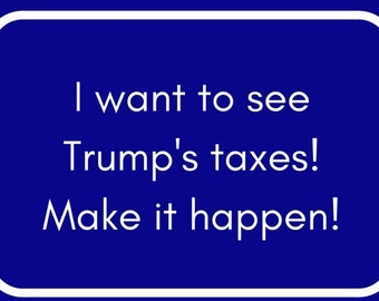 Send Progressive Postcards to Your Congress People about Trump's Taxes.