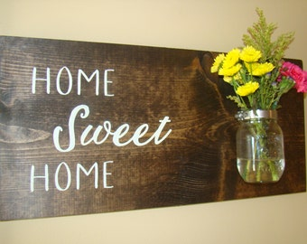Wooden Home Sweet Home sign with mason jar flower vase