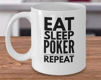Poker Coffee Mug - Texas Hold 'Em Gifts - Gift For Poker Player - Poker Gift Idea - Eat Sleep Poker Repeat