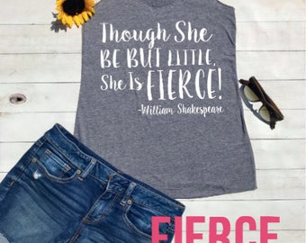 Though She Be But Little Shakespeare Workout Tank, Women's Racerback Tank, Workout Shirt, Inspiring Quote