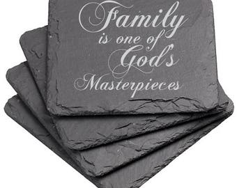 Family is one of God's Masterpieces Slate Coaster
