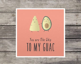 Chip & Guac romantic card