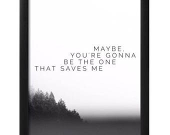Oasis maybe you're gonna be the one that saves me framed lyric print