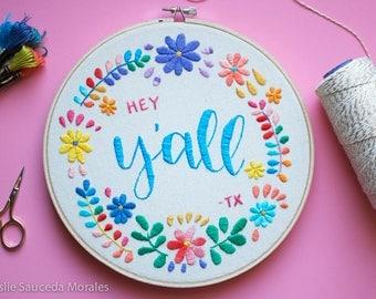 Floral Folk Art Hand Embroidery Hoop w/ Hey Y'all