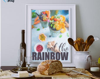 Eat the Rainbow 8x10 Digital Print, Food, Fruit, Kitchen, Wall Art, Quote, Inspirational, Motivational, Typography, Instant Download, FQ002