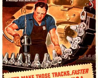 "WW II War Poster ""Rush Tanks Immediately"""