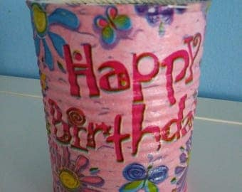 Happy Birthday Pencil holder from can