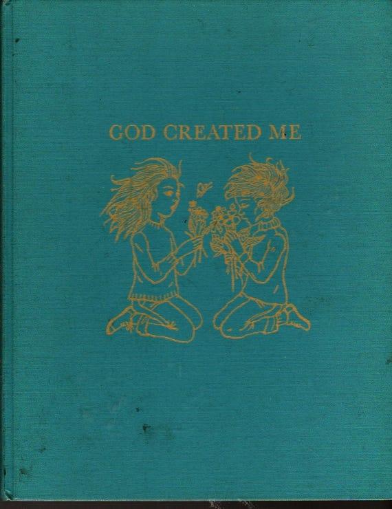 God Created Me + Laurence Rittenhouse + Trina Schart Hyman + 1963 + Vintage Kids Book
