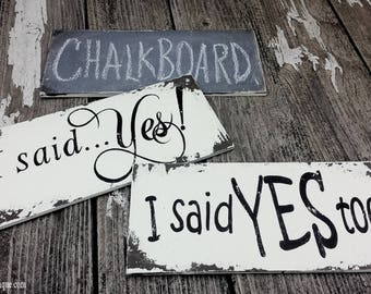 I Said Yes & I Said Yes Too Sign Set | Engagement Sign | Engaged | Engaged Ideas | Save The Date Photo Props | Chalkboard | Blended Family