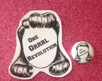"One Grrrl Revolution VINYL STICKER and 1"" PIN"