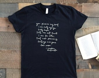 SALE - 2XL Captain Wentworth quote shirt- Jane Austen- Persuasion