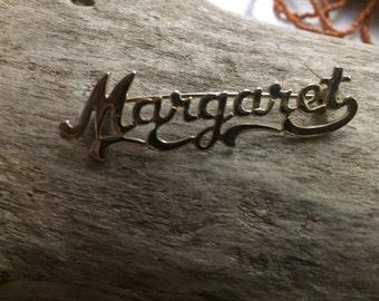 Vintage Hand Written Margaret Pin