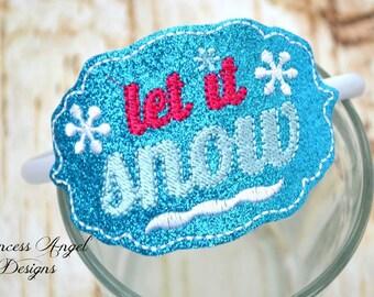 Let It Snow Headband ~ Slider Headband ~ Winter Snow Headband