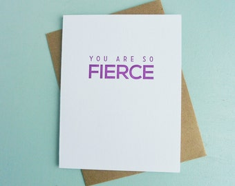 Letterpress Greeting Card - Friendship Card - Milestones - You Are So Fierce - MLS-085