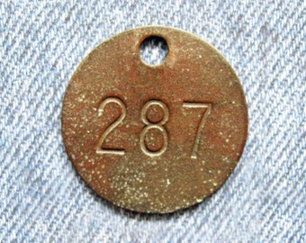 Miners Brass Tag Number 287 Antique Coal Mining Tool Id Check Numbered Fob Keychain Token Rustic Relic for Repurpose