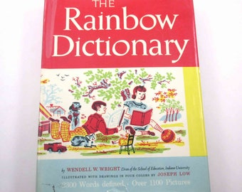 The Rainbow Dictionary Vintage 1940s Reference Book for Children by Wendell W. Wright and Helene Laird Illustrated by Joseph Low