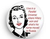 Democrat Funny Feminist Gift Magnet or PInback for Hillary Fans